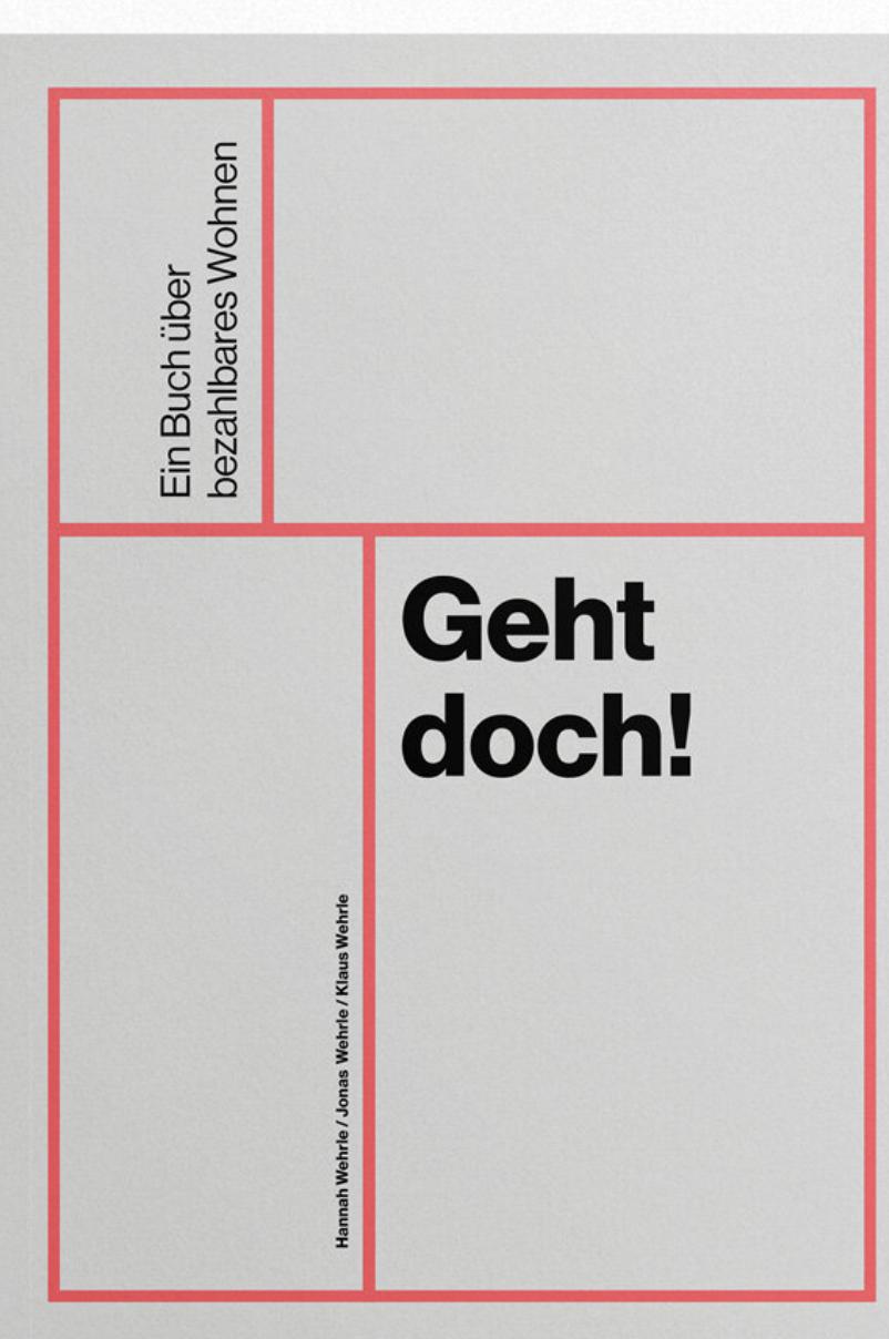 Lebenswerke-Modul: Bezahlbarer Wohnraum – Geht doch!